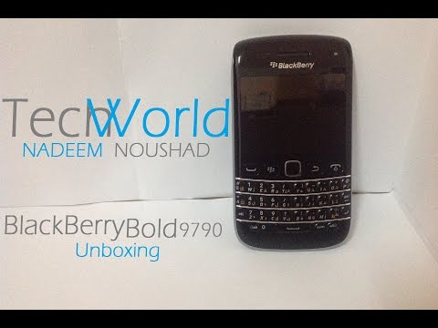 BlackBerry Bold 9790 Unboxing : Nadeem Tech World