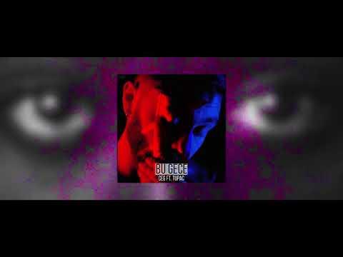 Ceg ft. Tupac - Bu Gece (Rez Remix)