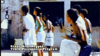 Rio de Janeiro -Afro Reggae (kids)-Favela Rising