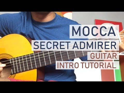 Tutorial Gitar Secret Admirer - Mocca (Intro)
