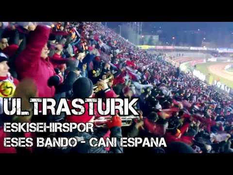 Eses Bando - Cani Espana (UltrasTurk)