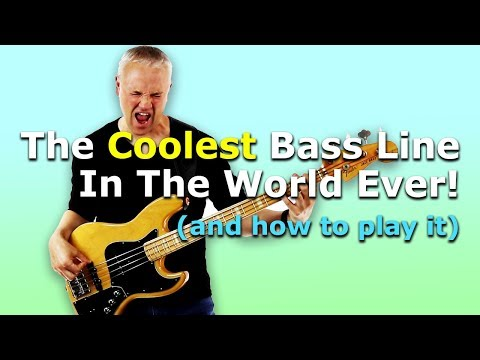 The Coolest Bass Line In The World Ever! (and how to play it)
