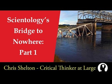Scientology's Bridge to Nowhere: Part 1