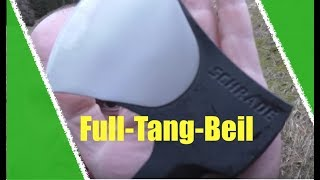 Full-Tang Camping Beil von Schrade - Hmmmm!?