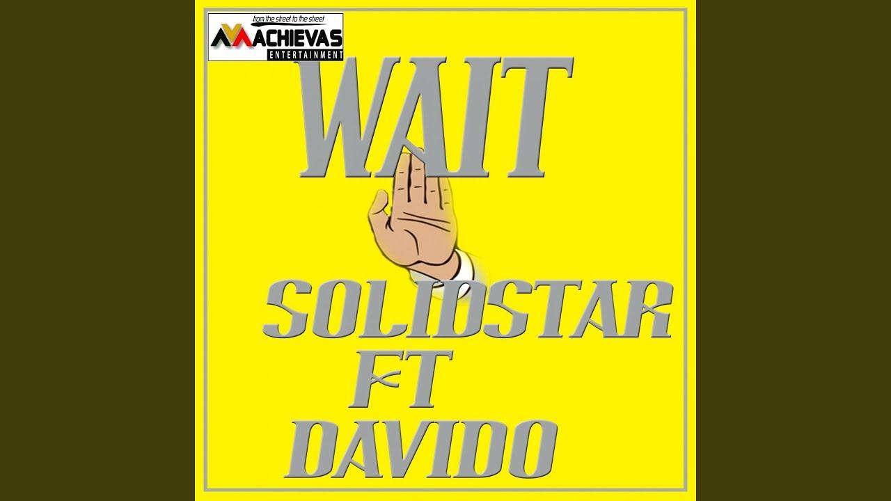 Download Wait (feat. Davido)