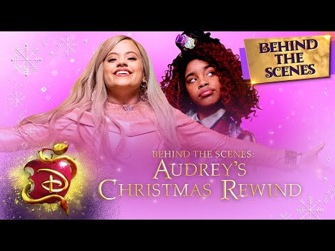 Audrey's Christmas Rewind ❄️| Behind The Scenes | Descendants 3
