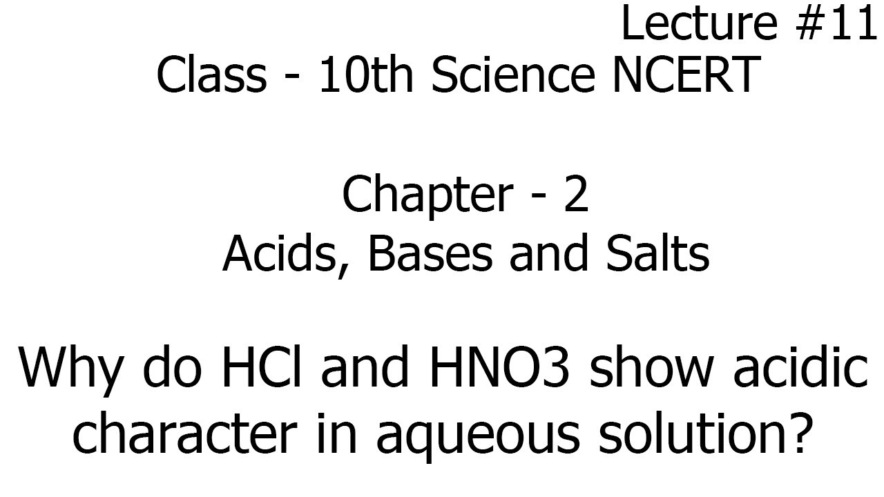 why do hcl,hno3 show acidic character in aqueous solution