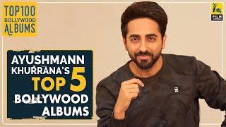 ayushmann khurranas top 5 bollywood albums