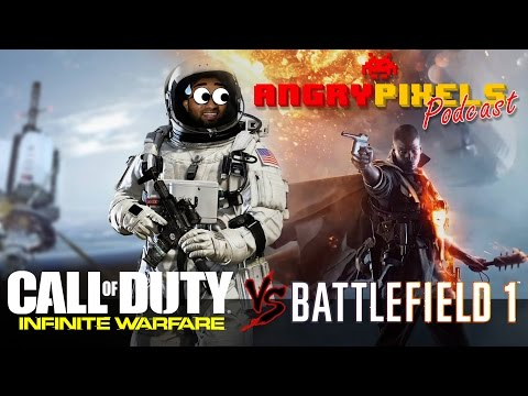 Call of Duty: Infinite Warfare vs. Battlefield 1 | Angry Pixels Podcast #8 | Gaming Central