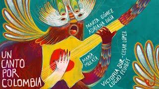 Un canto por Colombia