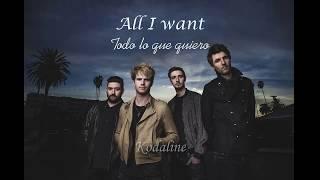 Kodaline - All I want (Letra en español)