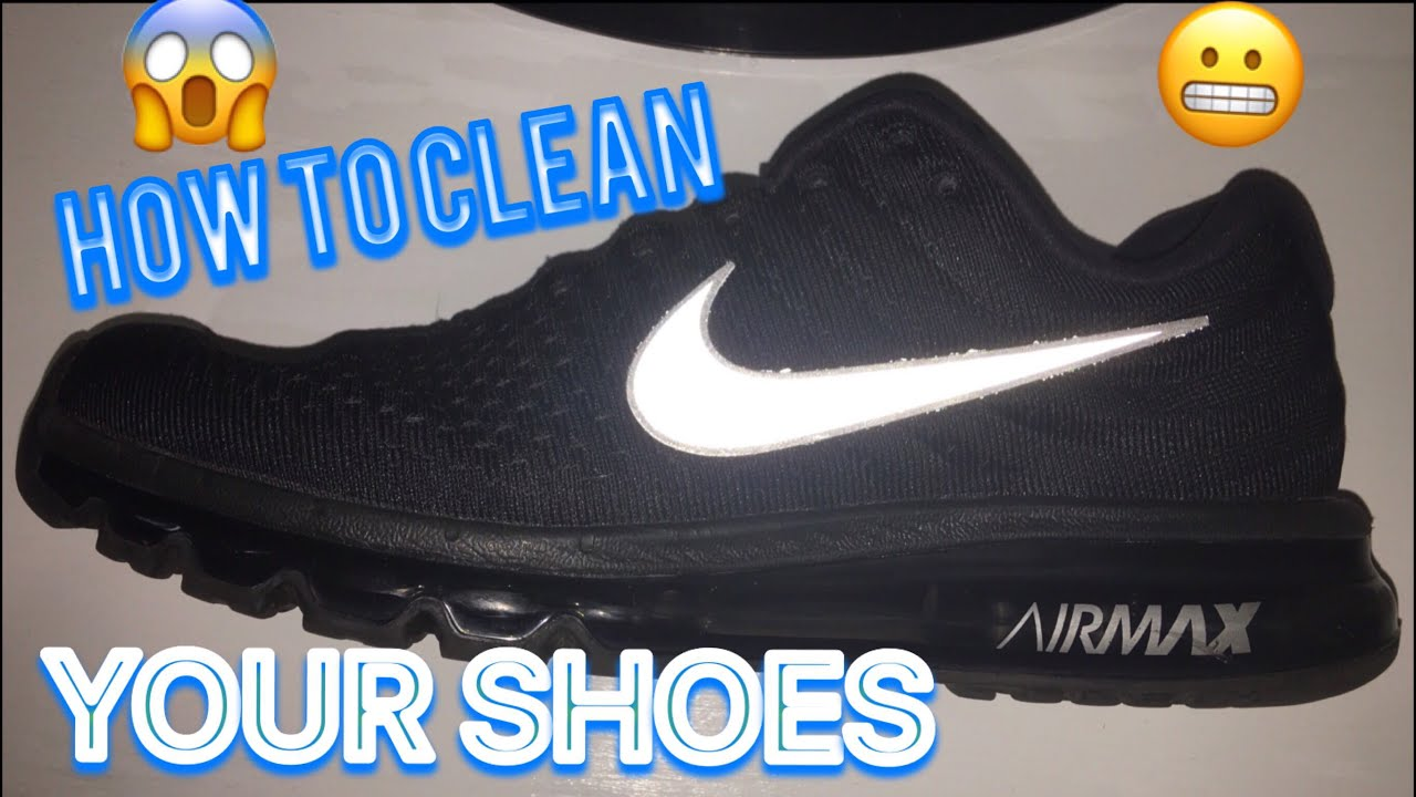 7481908a1f66 BEST WAY TO CLEAN YOUR SHOES - NIKE AIRMAX - YouTube