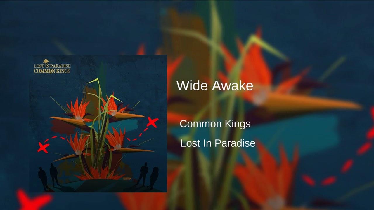 Common Kings Wide Awake Chords Chordify