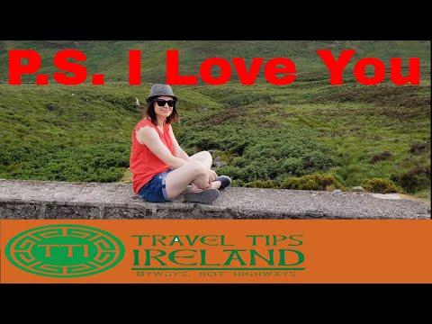 Film Locations Ireland (P.S. I Love You and Brave Heart) -Travel Tips Ireland