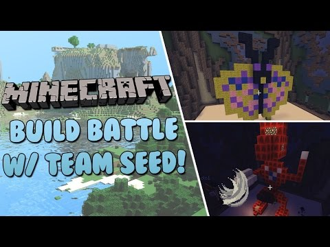 Build Battle! w/ Team SEED | Minecraft Minigame