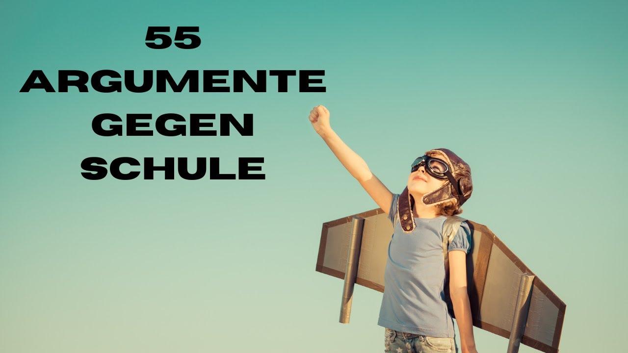 55 Argumente für ein Leben ohne Schule!