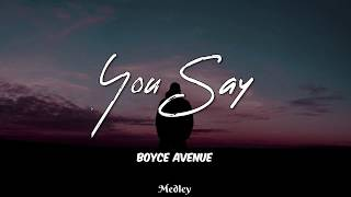Boyce Avenue You Say MP3