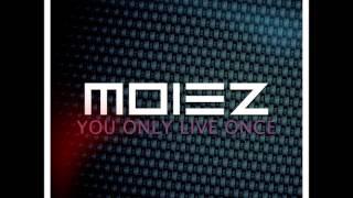 moiez you only live once randy blythe once original mix