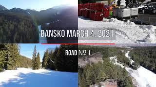 Bansko Ski Road №1 2021 season