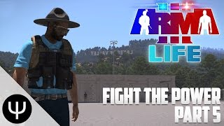 ARMA 3: Life Mod — Fight the Power — Part 5 — Party Bus!