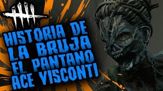 DEAD BY DAYLIGHT - HISTORIA DE LA BRUJA ACE VISCONTI Y EL PANTANO - GAMEPLAY ESPAÑOL