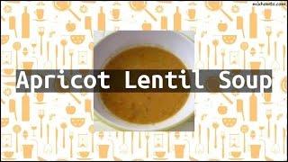 Recipe Apricot Lentil Soup