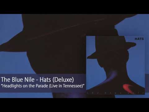 The Blue Nile - Headlights on the Parade [Live in Tennessee] (Official Audio)