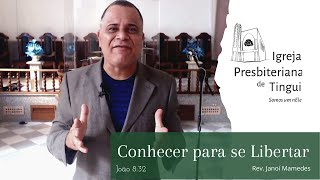 Conhecer para se libertar - Minuto da Palavra - IPB Tingui - 23/6/2020