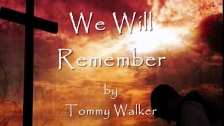 Download We Will Remember Lyrics MP3 song and Music Video