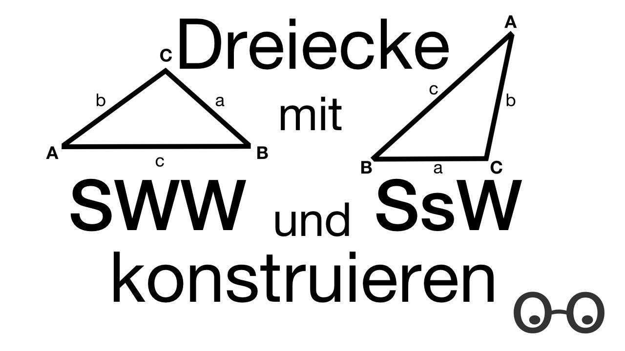 Dreiecke konstruieren mit SsW und WSW - YouTube