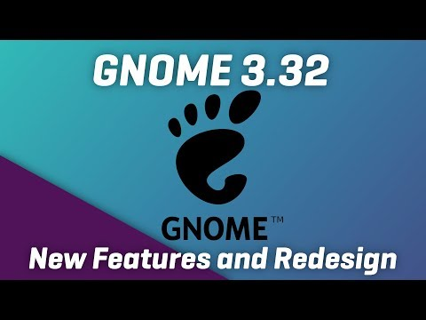 GNOME 3.32 - New Features, New Adwaita theme...