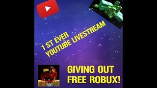 My First Ever LiveStream! Giving out FREE ROBUX.