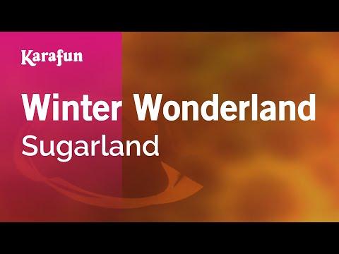 Karaoke Winter Wonderland - Sugarland *