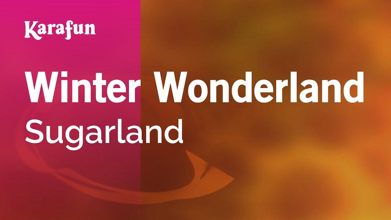 Winter Wonderland - Sugarland | Karaoke Version | KaraFun