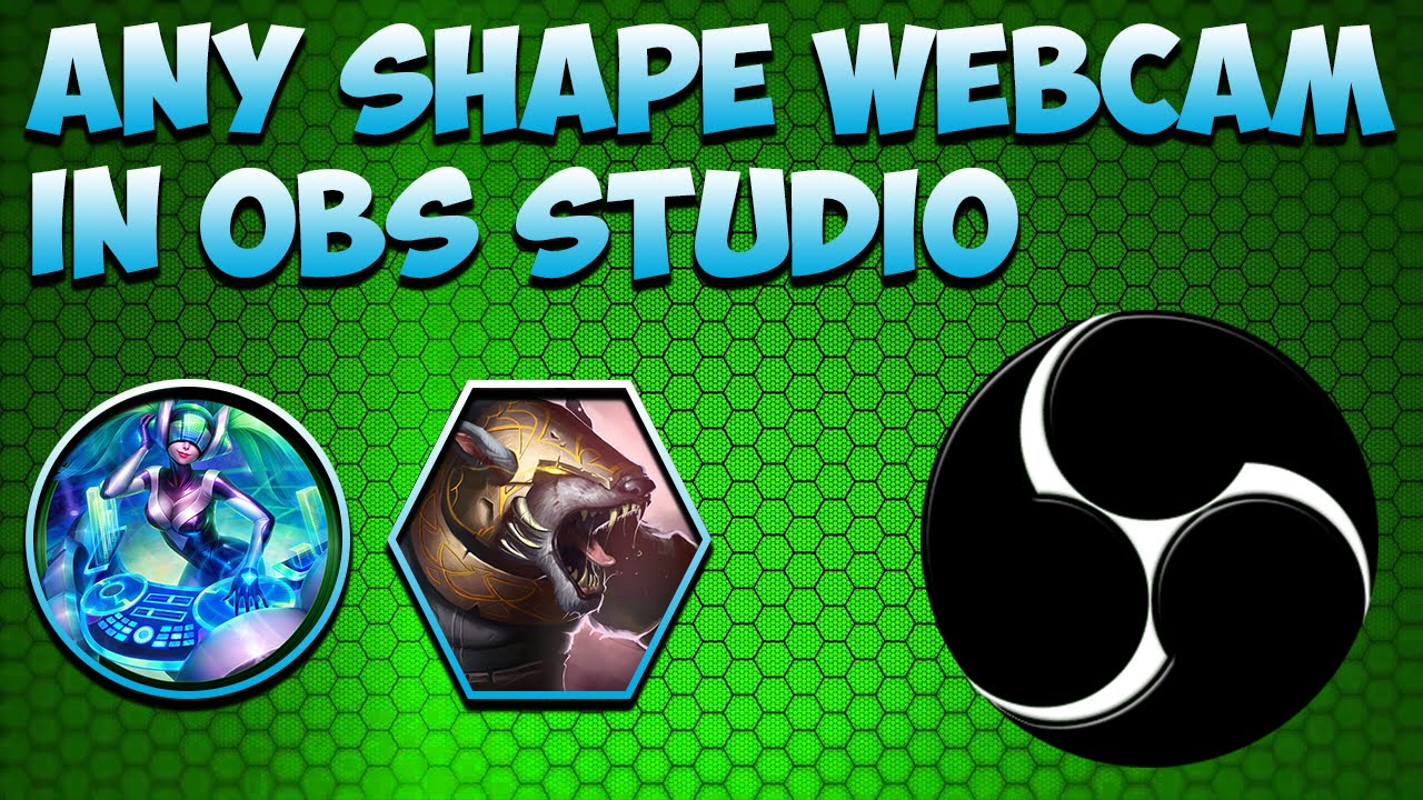 How to have any shape webcam in OBS + Xsplit info