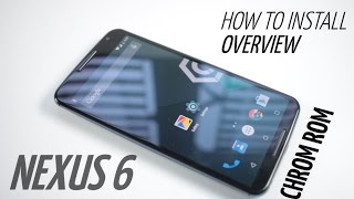 Chroma ROM for Nexus 6 - Overview and How to Install (Best Custom Rom)