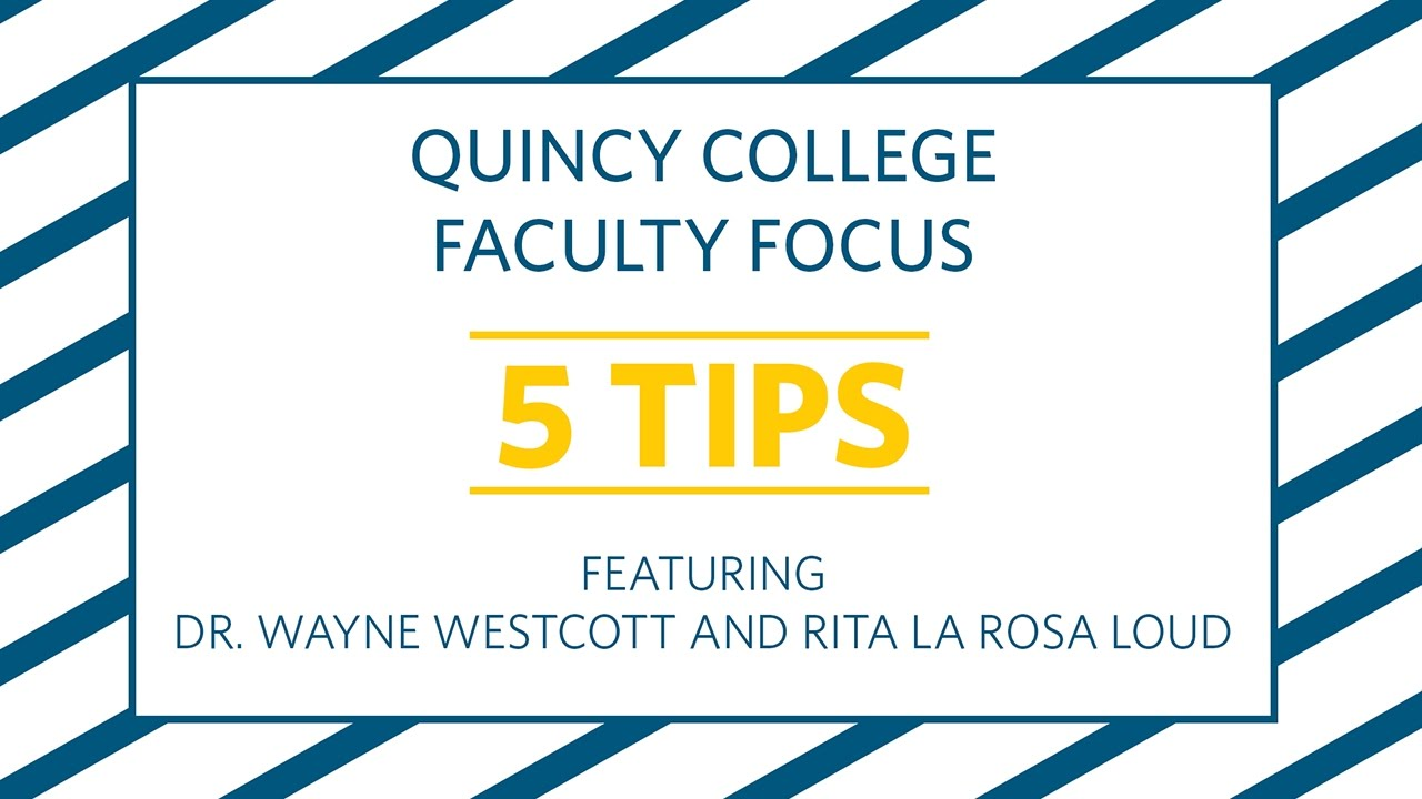 Faculty Focus | Quincy College