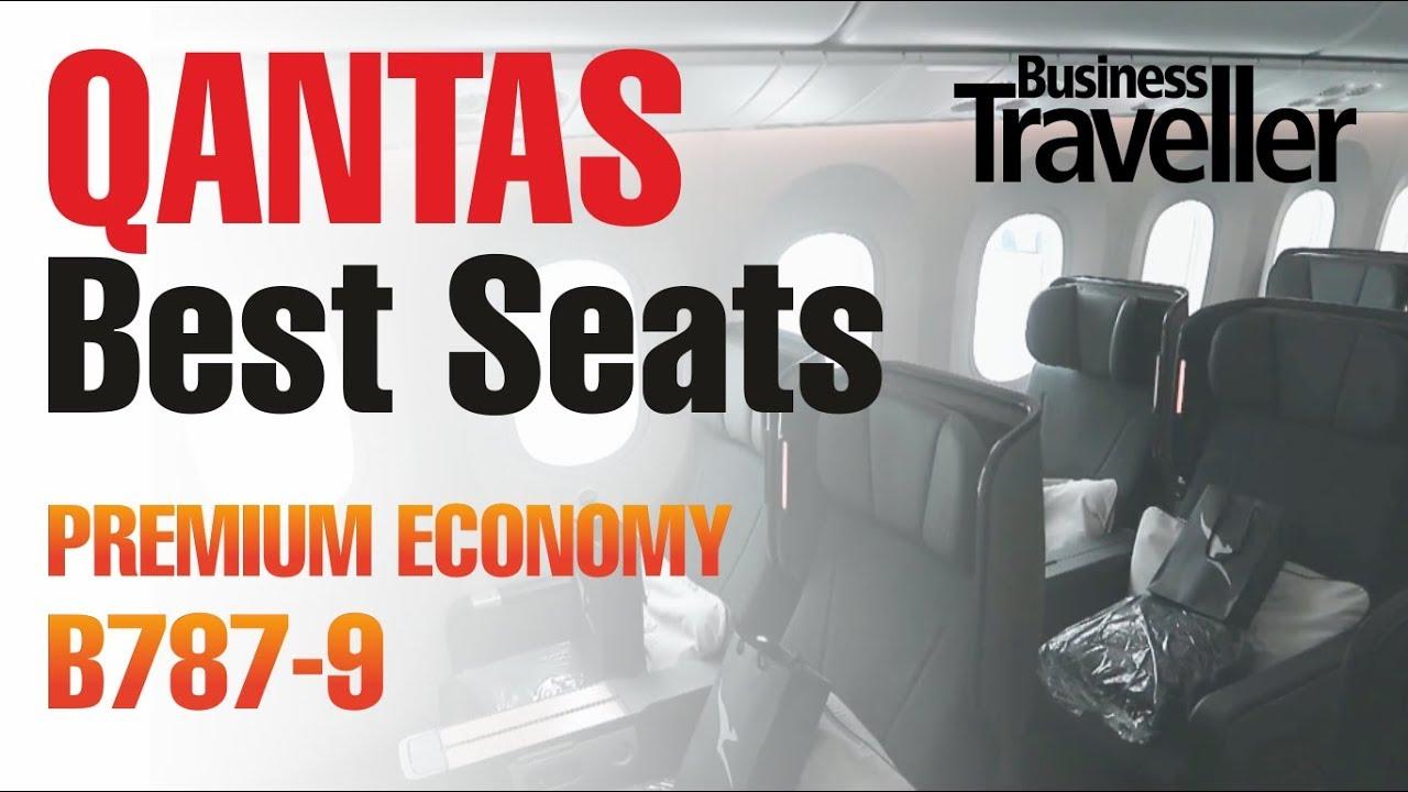 Best Seats in Premium Economy on the Qantas Dreamliner B787 9 - Business  Traveller