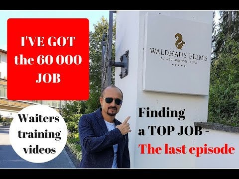 I found a NEW JOB - 60 000€/Y Episode 4. Waiters training videos. New top job in Switzerland!