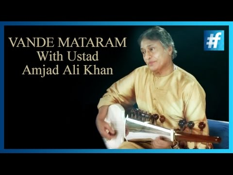 Vande Mataram feat Ustad Amjad Ali Khan | The Song Of Freedom | Independence Day Special
