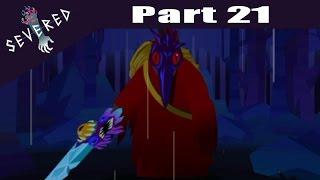 Severed -  PS VITA Let's Play Walkthrough Playthrough Gameplay Part 21 - The Wanderer Attacks!