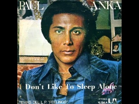 I don t want to sleep alone paul anka