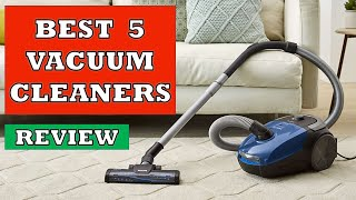 Best 5 Vacuum Cleaners In 2019 - Review