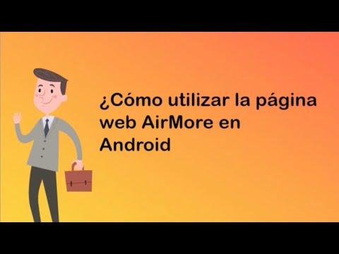 AirMore, gestiona tu celular desde la comodidad de tu PC