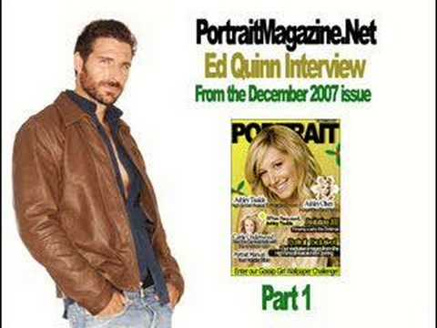 Ed Quinn  with Portrait Magazine Part 1