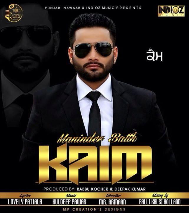 Download Song Sakhiyan By Maninder Batth: Kaim - Maninder Batth