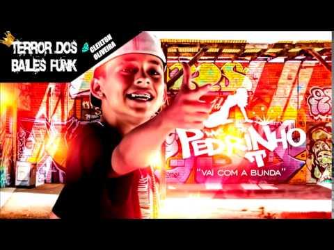 MC Pedrinho - Vai Com A Bunda & Tararau ♫♪ (Perera DJ) (Musica Nova)