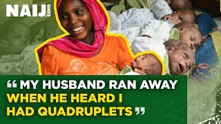 My Husband Ran Away When He Heard I Had Quadruplets | Legit TV