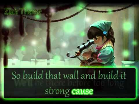 Bastion   Build that Wall Zia's Theme with Lyrics