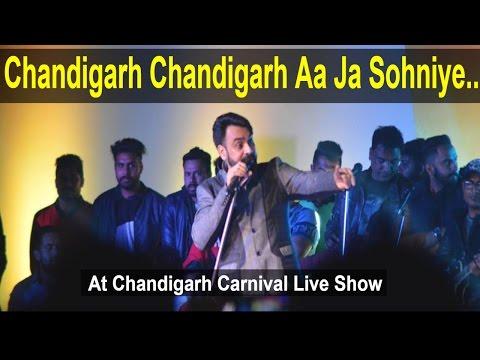 Chandigarh Chandigarh Aa Ja Sohniye   Babbu Maan Live Show In Chandigarh Carnival 2016